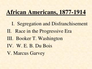 African Americans, 1877-1914
