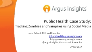 Public Health Case Study: Tracking Zombies and Vampires using Social Media