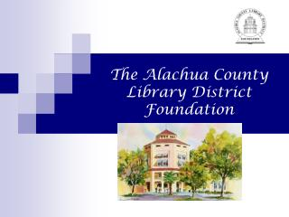 The Alachua County Library District Foundation