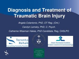 Diagnosis and Treatment of Traumatic Brain Injury
