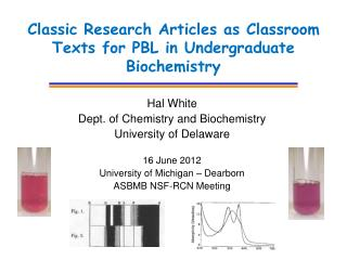 Classic Research Articles as Classroom Texts for PBL in Undergraduate Biochemistry