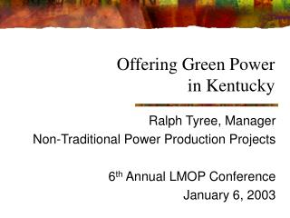 Offering Green Power                in Kentucky