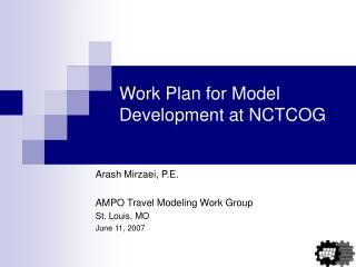 Work Plan for Model Development at NCTCOG