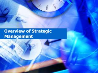 Overview of Strategic Management