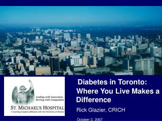 Diabetes in Toronto:                   Where You Live Makes a         Difference