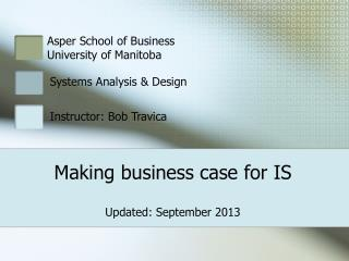 Making business case for IS