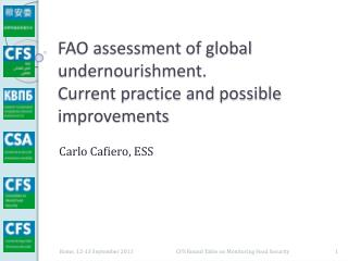 FAO assessment of global  undernourishment.  Current practice and possible improvements