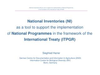 National Inventories (NI)  as a tool to support the implementation of  National Programmes  in the framework of the Inte