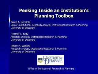 Peeking Inside an Institution s Planning Toolbox