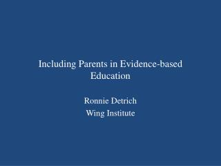 Including Parents in Evidence-based Education