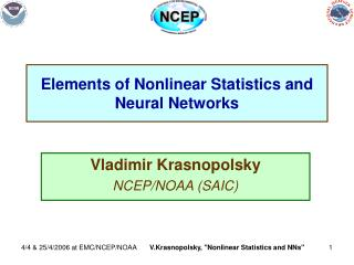 Elements of Nonlinear Statistics and Neural Networks