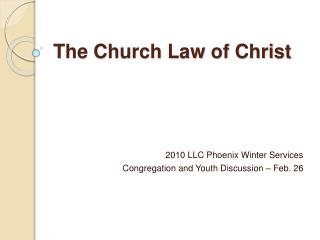 The Church Law of Christ