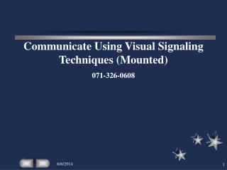 Communicate Using Visual Signaling Techniques (Mounted) 071-326-0608