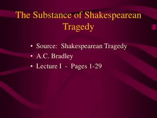 The Substance of Shakespearean Tragedy