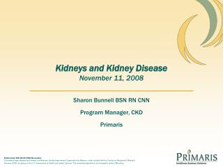 Kidneys and Kidney Disease November 11, 2008