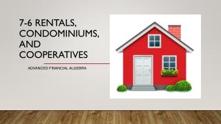 7-6 Rentals, Condominiums, and Cooperatives
