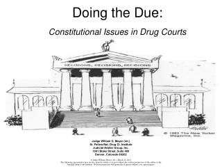 Doing the Due: Constitutional Issues in Drug Courts