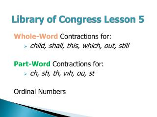 Library of Congress Lesson 5