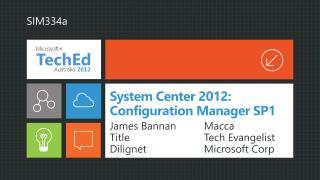 System Center 2012:  Configuration Manager SP1