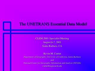 The UNETRANS Essential Data Model