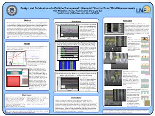 Design and Fabrication of a Particle-Transparent Ultraviolet Filter for Solar Wind Measurements Pran Mukherjee, Thomas H