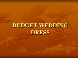 How to Get Budget Wedding Dress