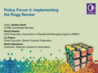 Policy Forum 2: Implementing the Rugg Review