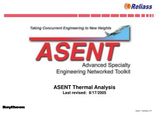 ASENT Thermal Analysis Last revised:  8