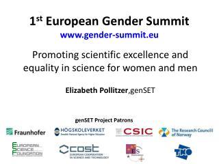 1 st European Gender Summit www.gender-summit.eu