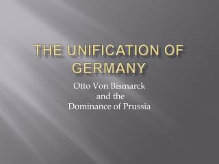 The unification of  germany