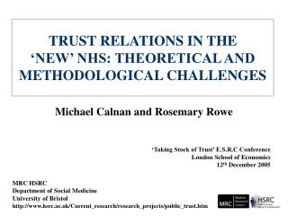 TRUST RELATIONS IN THE   NEW  NHS: THEORETICAL AND METHODOLOGICAL CHALLENGES