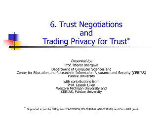 6. Trust  Negotiations and Trading Privacy for Trust *