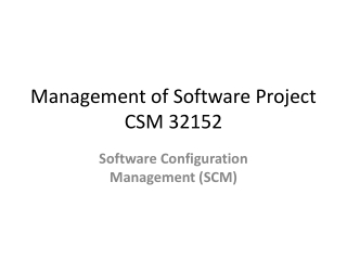 Controlled Software Management