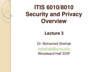 ITIS 6010/8010 Security and Privacy Overview