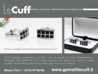 LeCuff, gemelli da polso, fermacravatta www.gemellilecuff.it
