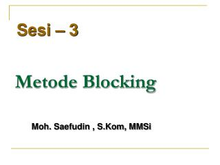 Metode Blocking