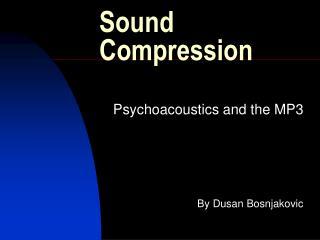 Sound Compression