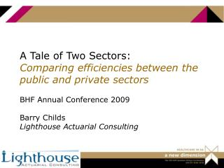 A Tale of Two Sectors: Comparing efficiencies between the public and private sectors