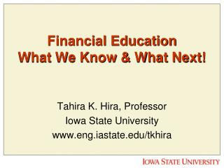 Financial Education  What We Know & What Next!