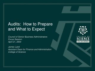 Audits:  How to Prepare and What to Expect