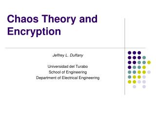 Chaos Theory and Encryption