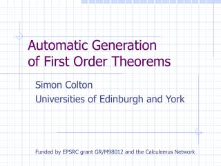 Automatic Generation  of First Order Theorems