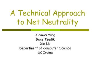 A Technical Approach to Net Neutrality