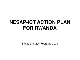 NESAP-ICT ACTION PLAN FOR RWANDA