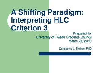 A Shifting Paradigm: Interpreting HLC Criterion 3