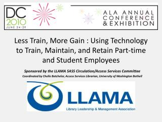 Less Train, More Gain : Using Technology to Train, Maintain, and Retain Part-time and Student Employees