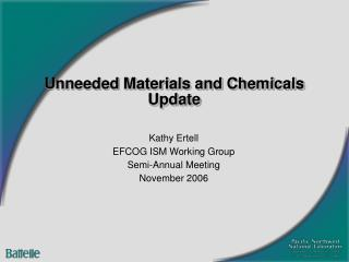 Unneeded Materials and Chemicals Update