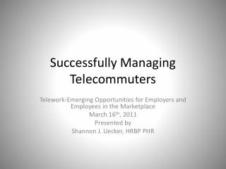 Successfully Managing Telecommuters