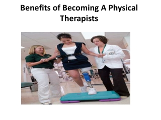 Benefits of Becoming a Physical Therapists