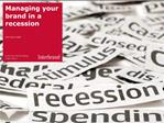 Managing your brand in a recession   25th March 2009